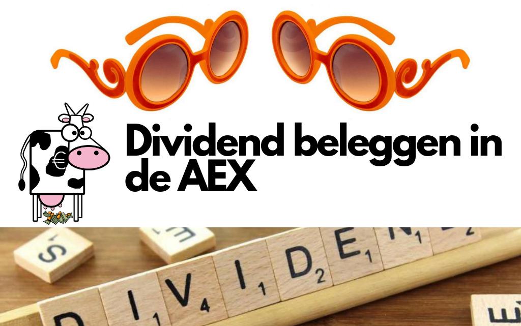 Dividend beleggen in de AEX: wat zijn de voor- en nadelen?