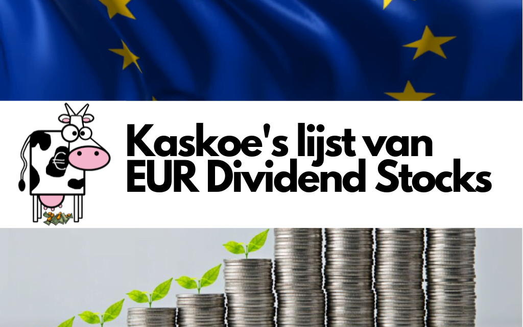 Kaskoe EUR Dividend Stocks