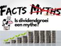 Is dividendgroei een mythe?