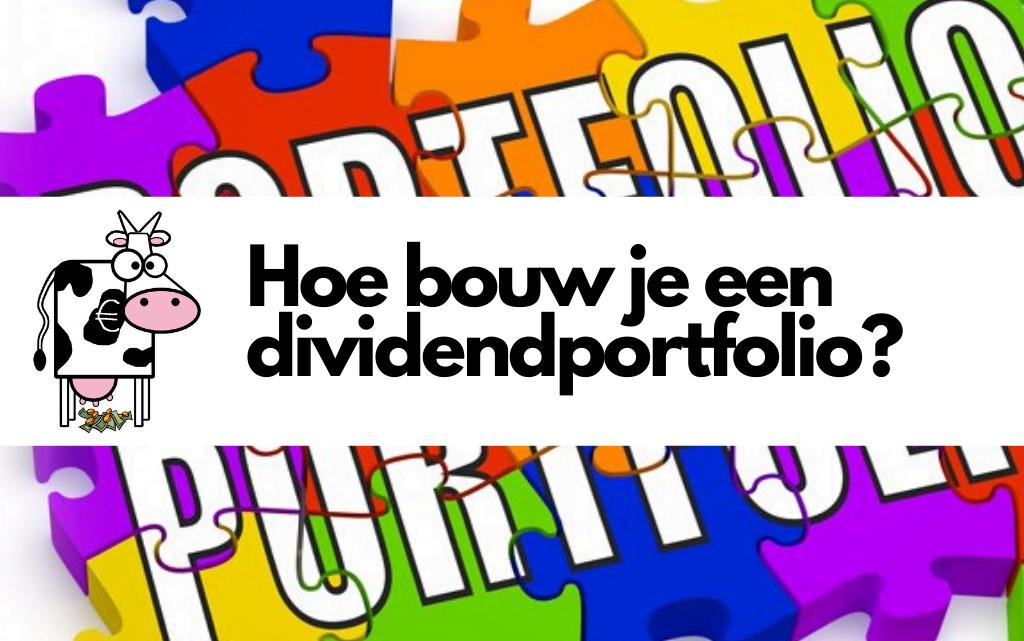 Hoe bouw je een dividend portfolio?