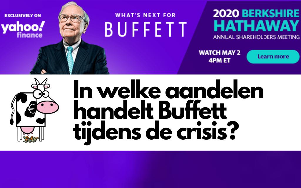 Waarin handelt Warren Buffett tijdens de crisis?