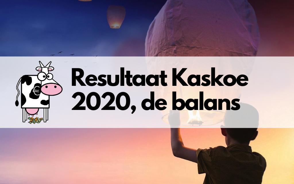 Resultaat van Kaskoe 2020, wat is de balans?