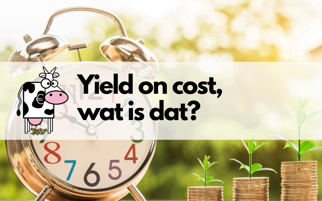 Yield on cost: wat is het en hoe pas je het toe?